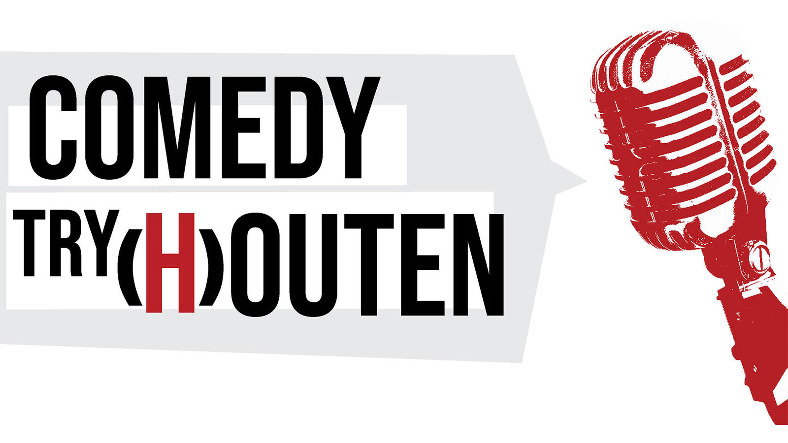 Try (H)outen Comedy Night